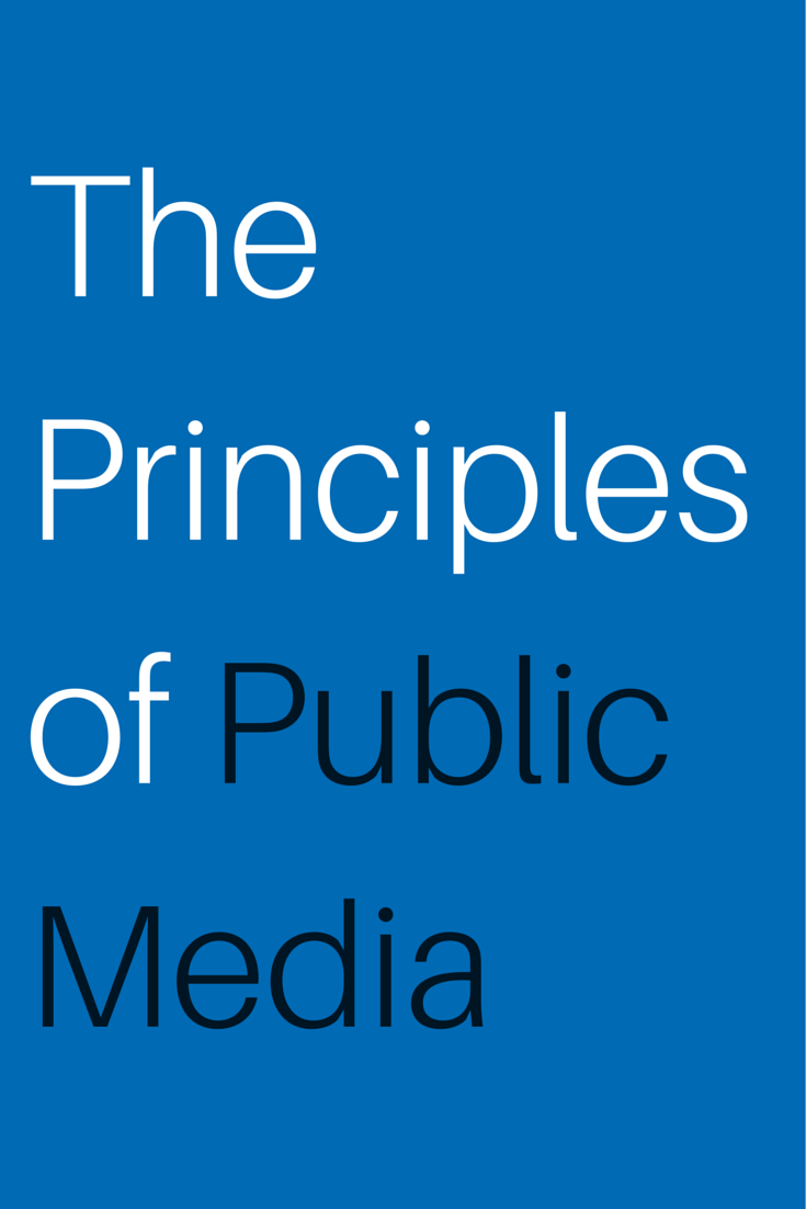 The Principles of Public Media